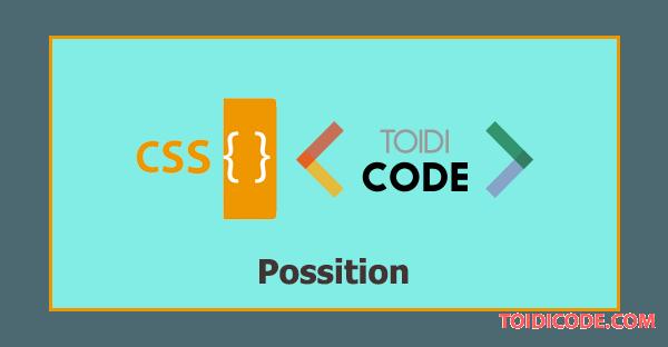 Bài 10: Thuộc tính possition trong CSS