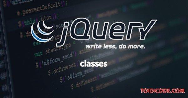 Bài 5: Classes trong Jquery