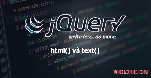 Bài 3: Hàm html() và text() trong jquery