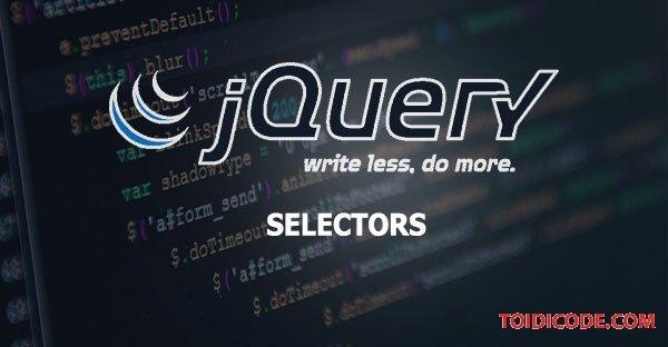 Bài 2: Selector trong jquery