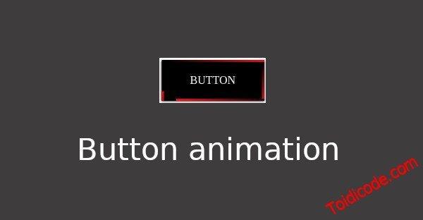 Tạo button animation với HTML & CSS