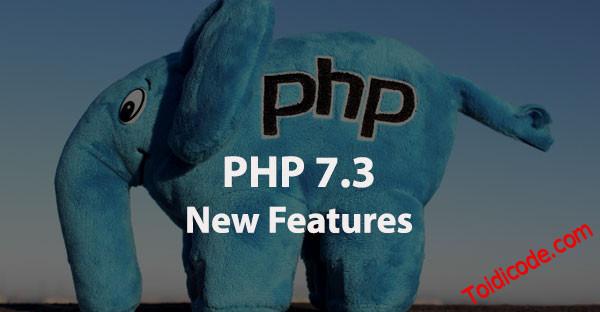 Những tính năng mới trong PHP 7.3