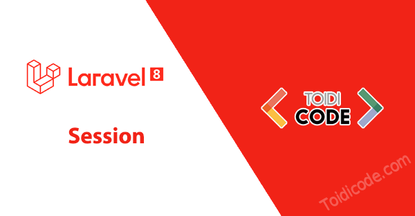 Bài 19: Session trong Laravel 8