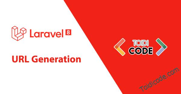Bài 18: URL trong Laravel 8
